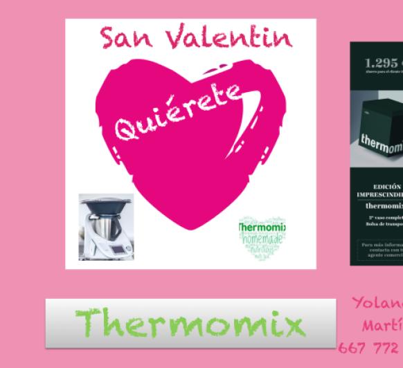 """Thermomix® Y SUS IMPRESCINDIBLES POR SAN VALENTÍN """"QUIÉRETE"""""""
