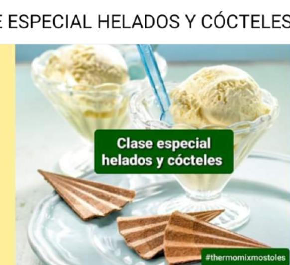 Clase Especial de Cocina Helados y Cócteles